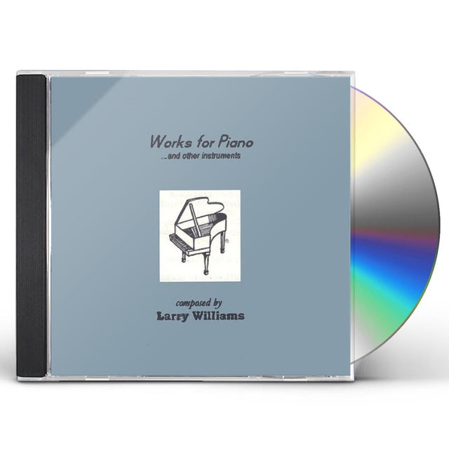 Larry Williams WORKS FOR PIANO & OTHER INSTRUMENTS CD