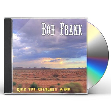 Bob Frank RIDE THE RESTLESS WIND CD