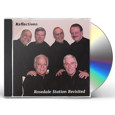 Reflections ROSEDALE STATION REVISTED CD