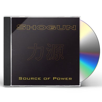 Shogun SOURCE OF POWER CD