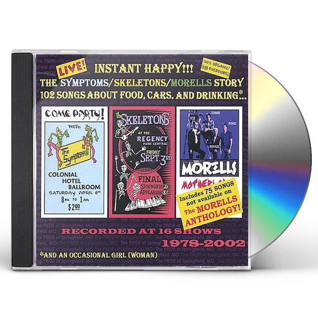 INSTANT HAPPY: SYMPTOMS / SKELETONS / MORELLS STOR CD