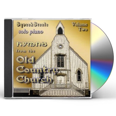 Squeek Steele HYMNS FROM OLD COUNTRY CHURCH 2 CD