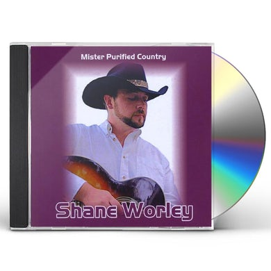 Shane Worley MISTER PURIFIED COUNTRY CD