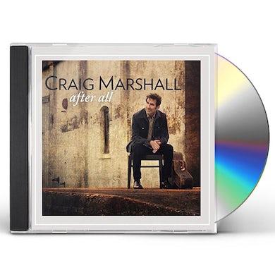Craig Marshall AFTER ALL CD