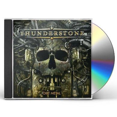 Thunderstone DIRT METAL CD