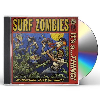 Surf Zombies ITS A...THING! CD