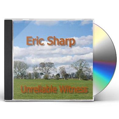 Eric Sharp UNRELIABLE WITNESS CD