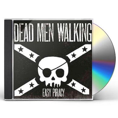 Dead Men Walking EASY PIRACY CD