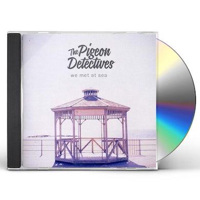 Pigeon Detectives WE MET AT SEA CD
