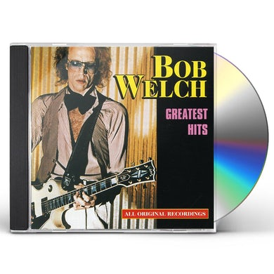 Bob Welch GREATEST HITS CD