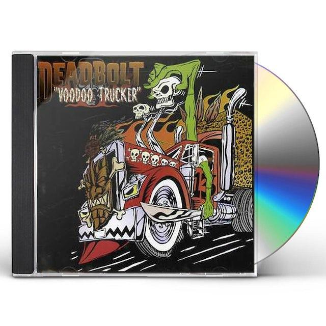 Deadbolt VOODOO TRUCKER CD