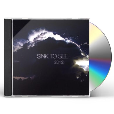 Sink To See 2012 CD