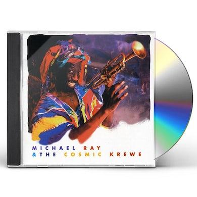 Michael Ray & Cosmic Krewe CD