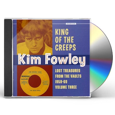 Kim Fowley KING OF THE CREEPS: LOST TREASURES FROM THE 3 CD