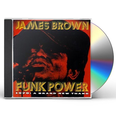 James Brown FUNK POWER 1970: BRAND NEW THING CD