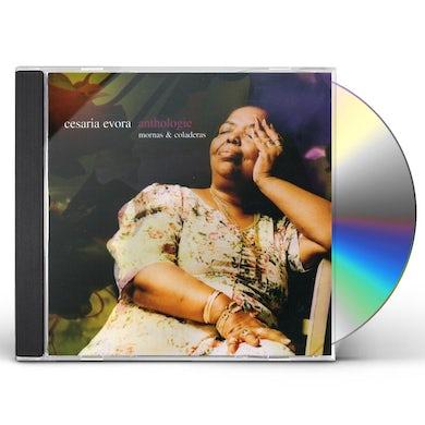 Cesaria Evora ANTHOLOGIE: MORNAS & COLADERAS CD