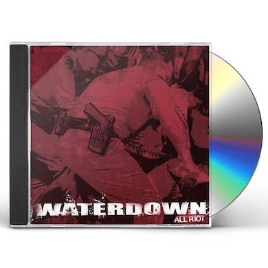 Waterdown ALL RIOT CD