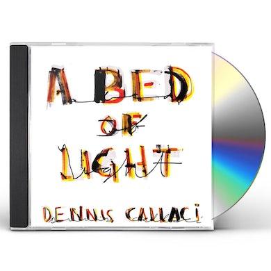 Dennis Callaci BED OF LIGHT CD
