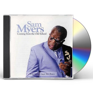 Sam Myers COMING FROM THE OLD SCHOOL CD