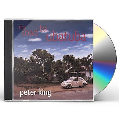 Peter King ROAD TO UBATUBA CD