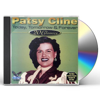 Patsy Cline TODAY TOMORROW & FOREVER CD