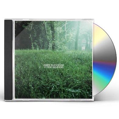 James Blackshaw O TRUE BELIEVERS CD