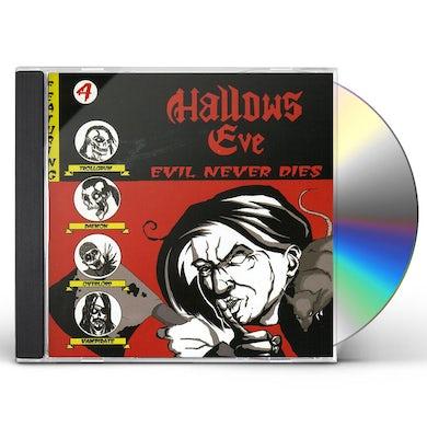 Hallows Eve EVIL NEVER DIES CD