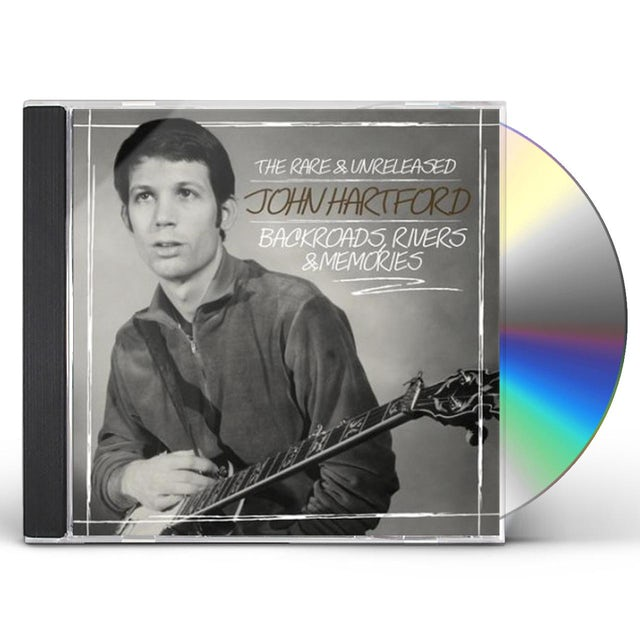 John Hartford BACKROADS, RIVERS & MEMORIES--THE RARE & UNLEASHED CD