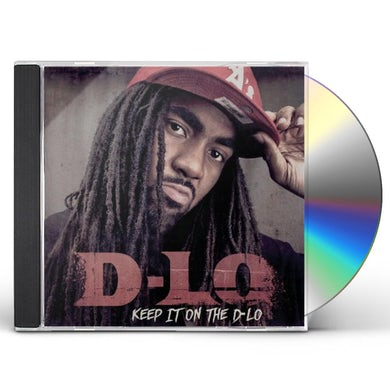 KEEP IT ON THE D-LO CD