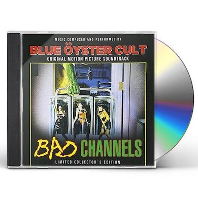 Blue Oyster Cult BAD CHANNELS - Original Soundtrack CD