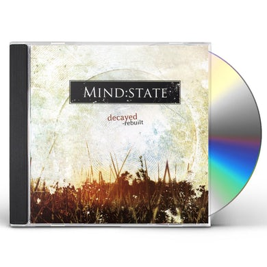 Mind:State DECAYED REBUILT CD
