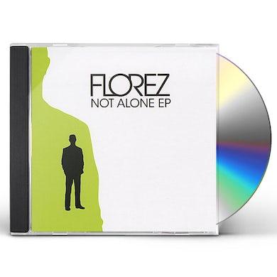 Florez NOT ALONE EP CD