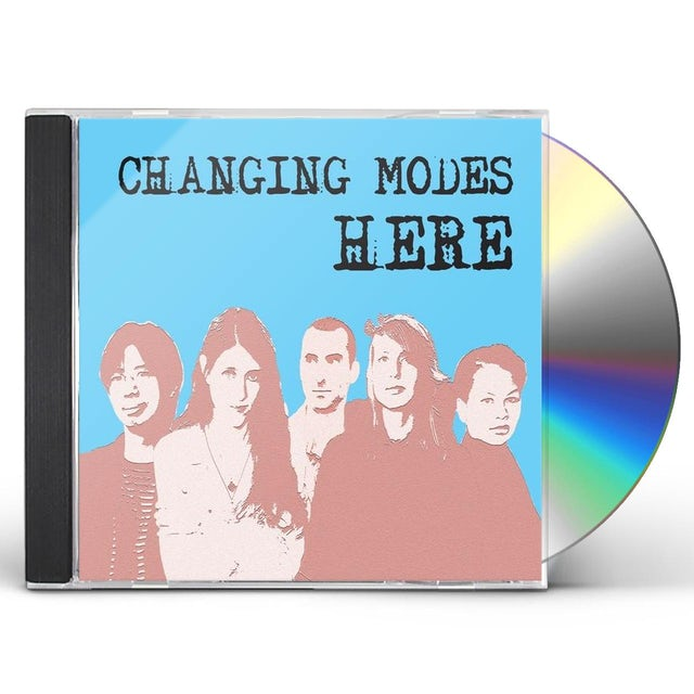 Changing Modes HERE CD