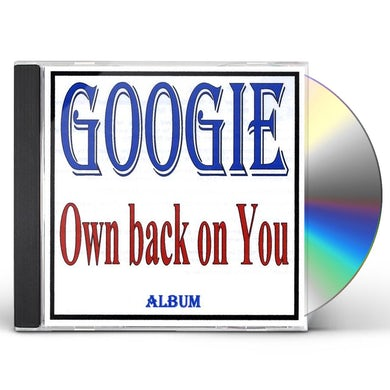 OWN BACK ON YOU CD