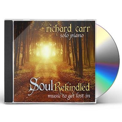 Richard Carr SOUL REKINDLED CD