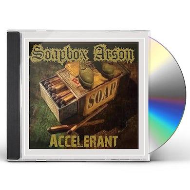 Soapbox Arson ACCELERANT CD
