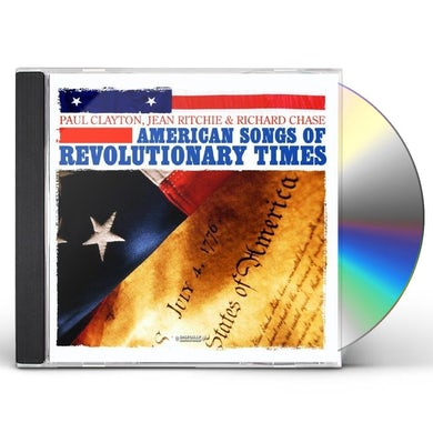 Paul Clayton AMERICAN SONGS OF REVOLUTIONARY TIMES CD