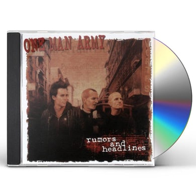 One Man Army RUMORS & HEADLINES CD