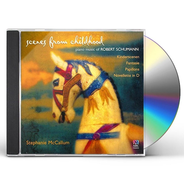 Stephanie McCallum SCENES FROM CHILDHOOD: PIANO MUSIC OF ROBERT SCHUM CD