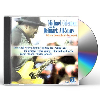 Michael Coleman BLUES BRUNCH AT THE MART CD