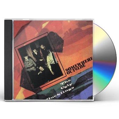 SOMEWHERE OUTSIDE CD