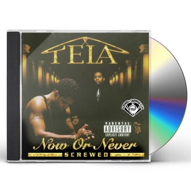 Tela NOW OR NEVER CD