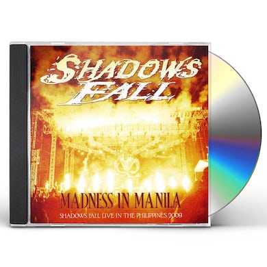MADNESS IN MANILA: SHADOWS FALL LIVE PHILIPPINES CD