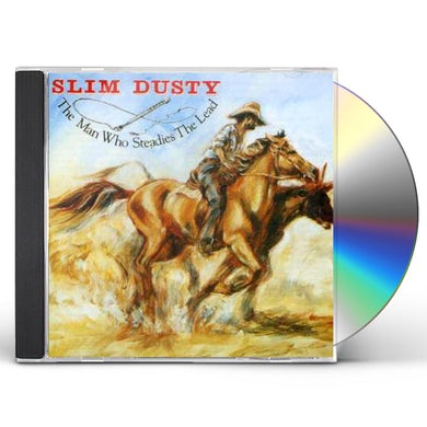 Slim Dusty MAN WHO STEADIES THE LEAD CD