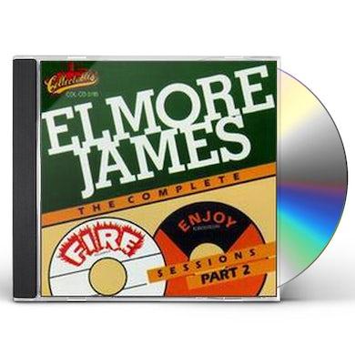 Elmore James COMPLETE FIRE & ENJOY SESSIONS 2 CD