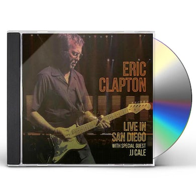 Eric Clapton LIVE IN SAN DIEGO (WITH SPECIAL GUEST JJ CALE) CD