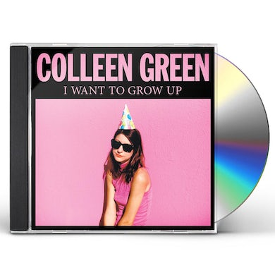 Colleen Green I WANT TO GROW UP CD