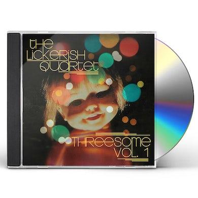 The Lickerish Quartet Threesome Vol. 1 CD