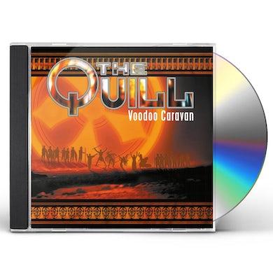 The Quill VOODOO CARAVAN CD