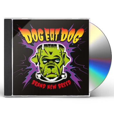 Dog Eat Dog BRAND NEW BREED CD